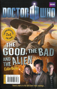 The Good, the Bad, and the Alien